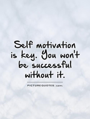 Self Motivation Quotes