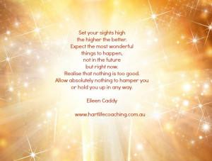 Eileen Caddy, aim high