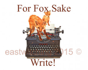 Writers Block, Inspirational quotes, writer gift, fox painting, 8x10 ...