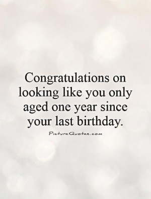 Birthday Quotes Beauty Quotes Congratulations Quotes Aging Quotes
