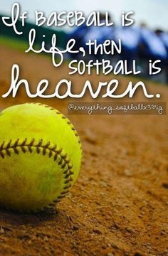 ... life softballl baseball softballl 3 softball players softball quotes