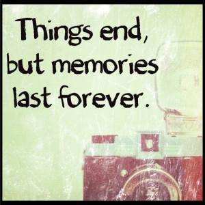 Things Ends But Memories...
