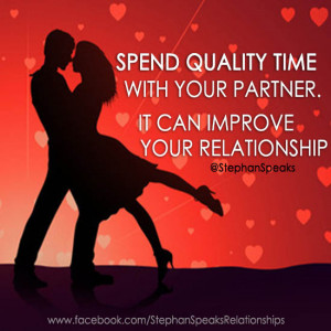 spend quality time relationship picture quote