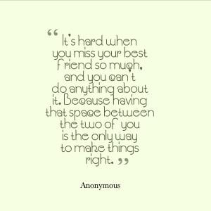 miss my best friend quotes