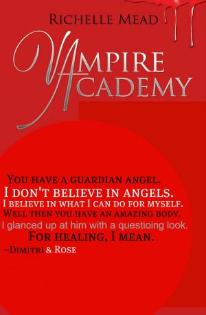 Vampire Academy Vampire Academy Quote