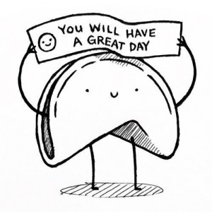 Fortune Cookie, Quote, Quotes, Great Day, Great, Black and White