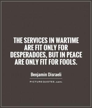 Peace Quotes War Quotes Benjamin Disraeli Quotes