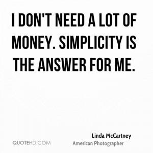 Linda McCartney Money Quotes