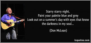 Starry starry night, Paint your palette blue and grey Look out on a ...