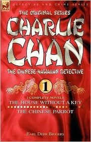 Charlie Chan Volume 1: The House Without a Key & The Chinese Parrot ...