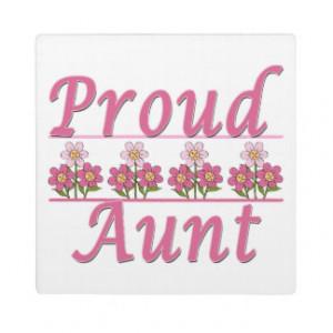 Proud Aunt Pink Flowers Plaque