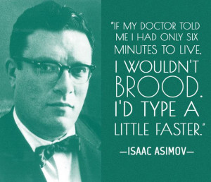 Isaac Asimov writing quote