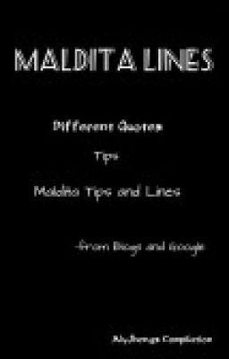 Maldita Lines (QUOTES NATIN LAHAT) - Wattpad