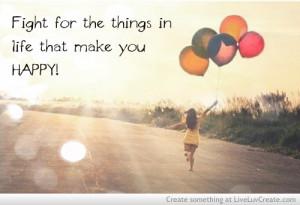 cute, girls, happy happy, life, love, pretty, quote, quotes