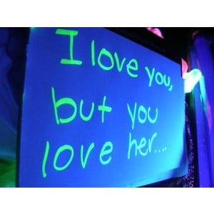 love you but you love her quote Black light photo by CeLia;