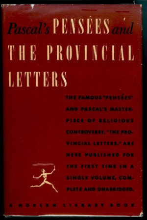 """Start by marking """"Pascal's Pensees and the Provincial Letters"""" as ..."""