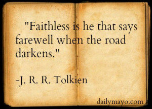 Quote: J. R. R. Tolkien on Faithlessness