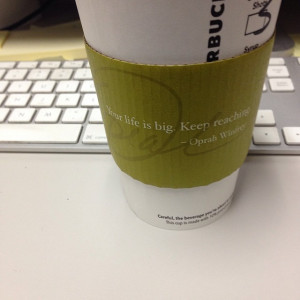 ... quote from Starbucks in the morning #inspiration #quotes #oprah #