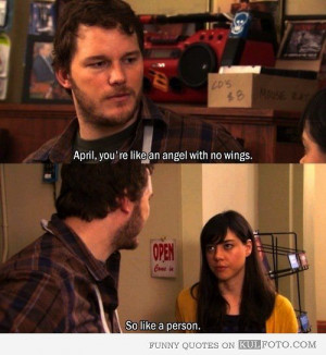 April, you're like an Angel with no wings - Funny quotes from Parks ...