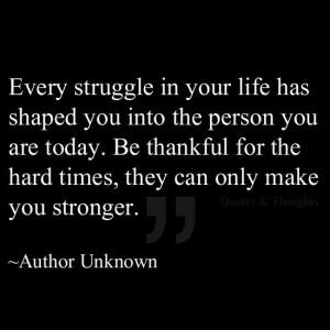 Struggling makes you stronger.