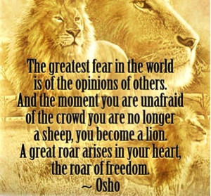 ... Fear, Lion Quotes, Roaring, Inspirationalth Words, Osho Quotes
