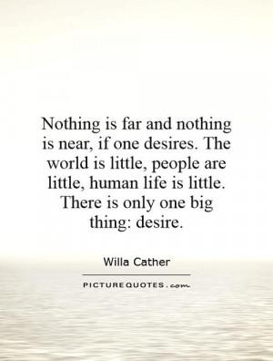 Desire Quotes Willa Cather Quotes