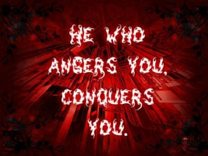 """He who angers you conquers you. """" ~ Elizabeth Kenny"""