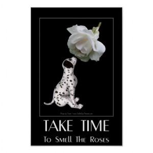 Dalmatian Puppy White Rose Inspirational Quote Print