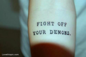 Face Your Demons Quotes