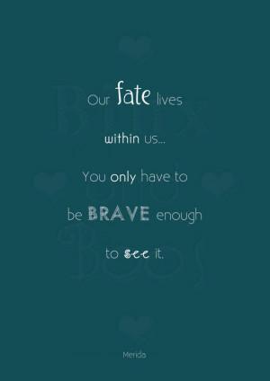 ... Tattoo Disney, Disney Brave Quotes, Merida Quotes, Quotes Printables