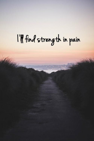 Strength in pain