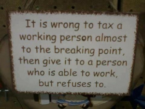 Well said! I hate that my tax $ supports certain people too lazy to ...