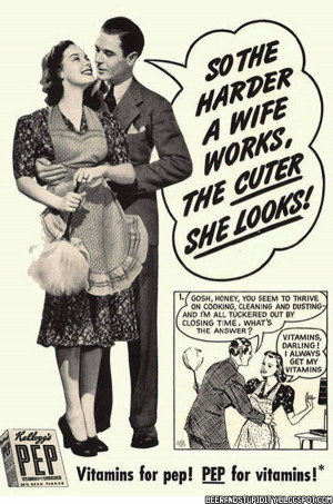 ... Ad Sexism. 20 Vintage Sexist Ads Which Will Enrage Today's Women