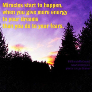 Miracles start to happen picture quotes image sayings