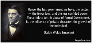 ... private character, the growth of the Individual. - Ralph Waldo Emerson
