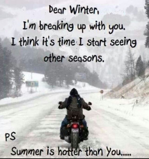 Breaking up with winter...