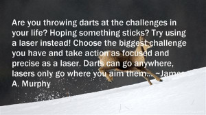 Throwing Darts Quotes