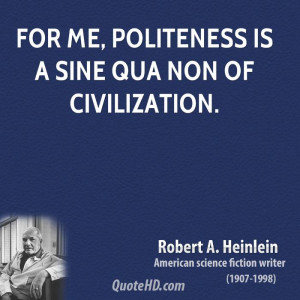 ... politeness quotes you are nice quotes treat everyone with politeness