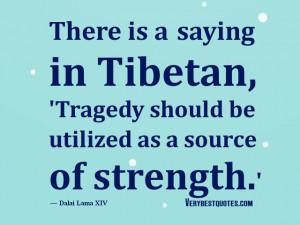 Dalai Lama Quotes, tragedy quotes