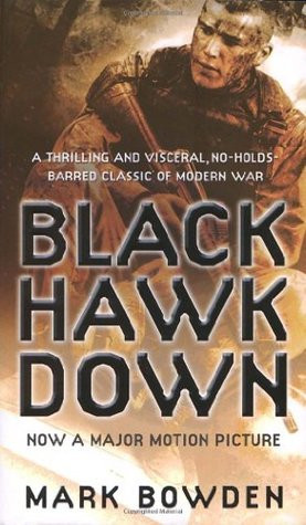 "Start by marking ""Black Hawk Down"" as Want to Read:"