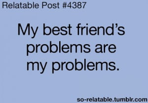 quote quotes friends best best friend friend problems relate relatable ...