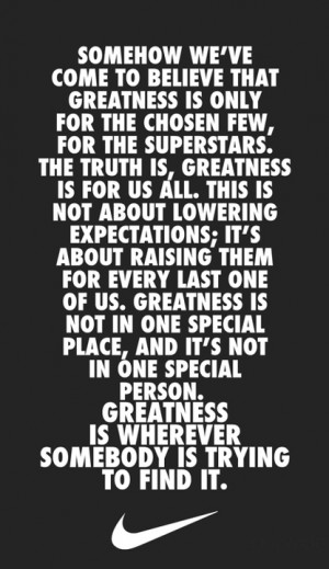 Great Quote by Nike!