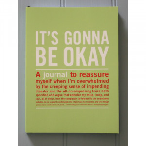 its gonna be ok journal £ 11 99 product code its gonna be ok journal ...