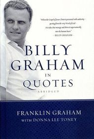 ... Billy Graham in Quotes Abridged