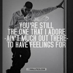 Drake Own It Lyrics Quote Picture
