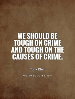 Crime Quotes and Sayings