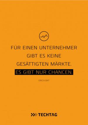Erich Sixt | Für einen Unternehmer gibt es keine gesättigten Märkte ...