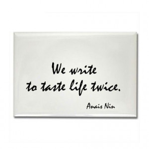 Anais+Nin+Quotes+About+Men | Anais Nin Quote Rectangle Magnet by ...