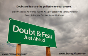 Doubt and Fear...