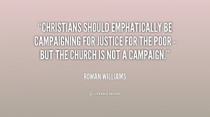 Christians should emphatically be campaigning for justice for the poor ...